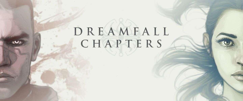 Dreamfall: Chapters keert terug van weggeweest