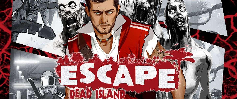 Wat wil Escape from Dead Island zijn?