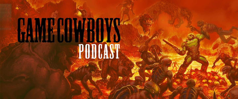 Gamecowboys podcast: NSFW VR OMG WTF DOOM