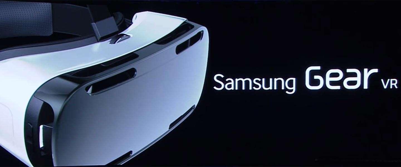 Gear VR: Samsung stapt in de wereld van virtual reality