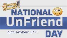17 November 2010: National UnFriend Day (NUD)