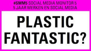 5e editie van Social Media Monitor: Bedrijven willen vooral 'leuk' gevonden worden