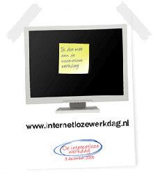 """9 december """"Eerste landelijke internetloze werkdag"""""""