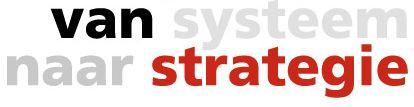 CMS Congres 2013: van Systeem naar Strategie