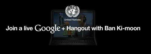 Google+ Hangout met de Secretaris-Generaal van de VN