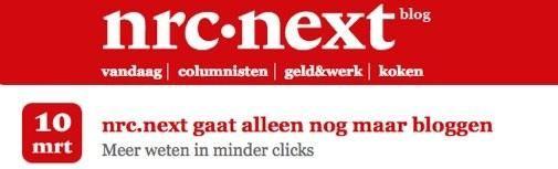 nrcnext gaat alleen nog maar bloggen