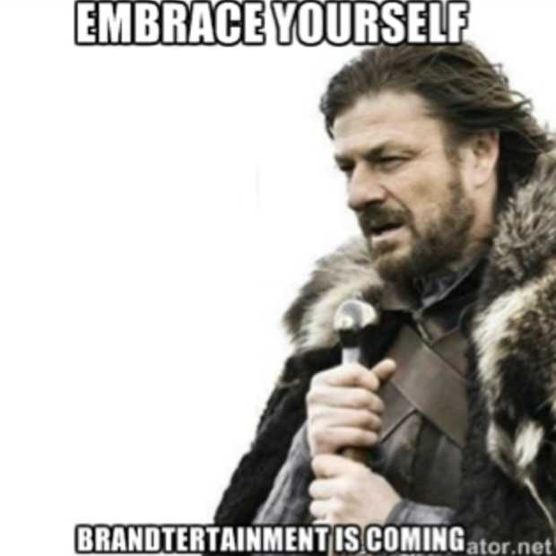 Brandtertainment is king
