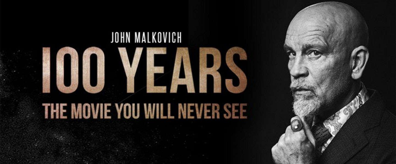 100 Years - de film die jij waarschijnlijk nooit zult zien
