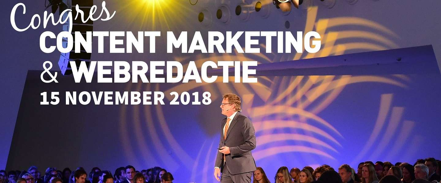 Congres Content Marketing & Webredactie 2018: meld je nu aan!