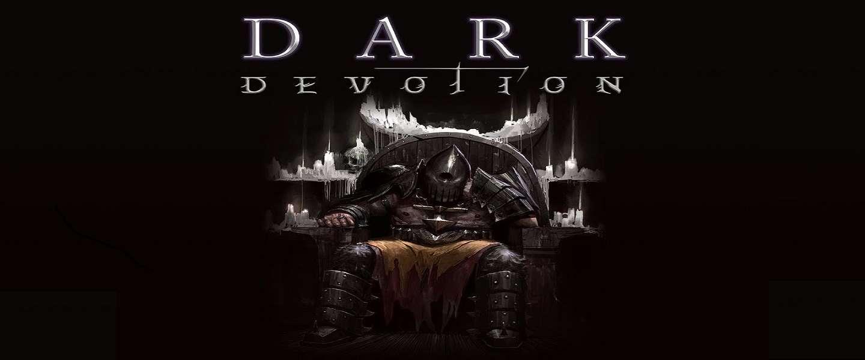 Dark Devotion is een soort Souls-Light