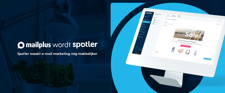 E-mail marketing software MailPlus wordt Spotler