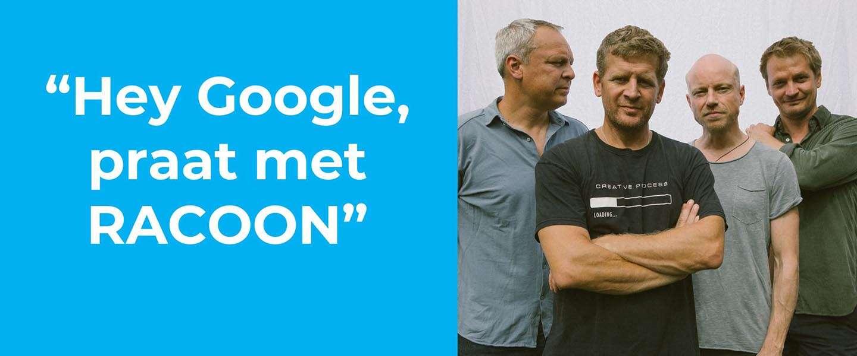 Een nieuwe single uitbrengen: RACOON gebruikt Google Assistent