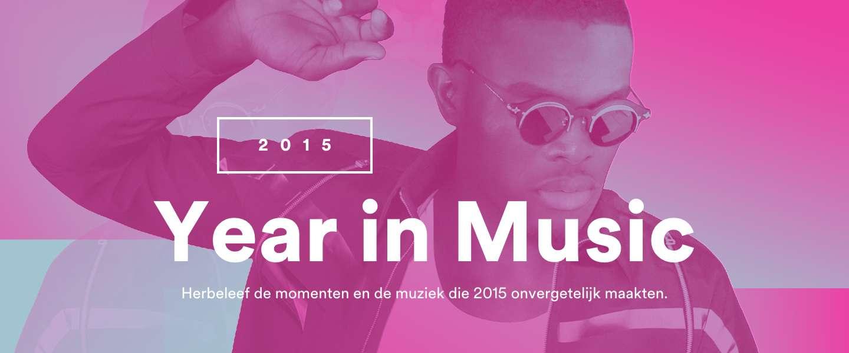 Deze muziek heb jij geluisterd op Spotify in 2015