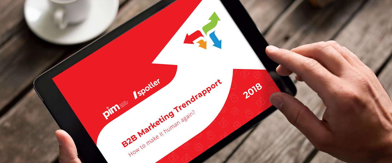 B2B Marketing Trendrapport 2018: How to make it human again?