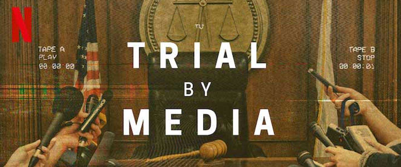 Het schizofrene Trial by Media: kijkers naar de andere rijbaan