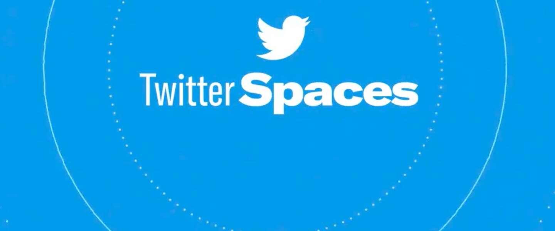 Twitter Spaces nu beschikbaar voor gebruikers met 600+ volgers