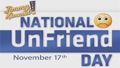 17 November 2010: National UnFriend Day (NUD)