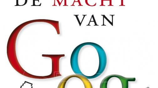 """De Macht van Google"": food for thought"