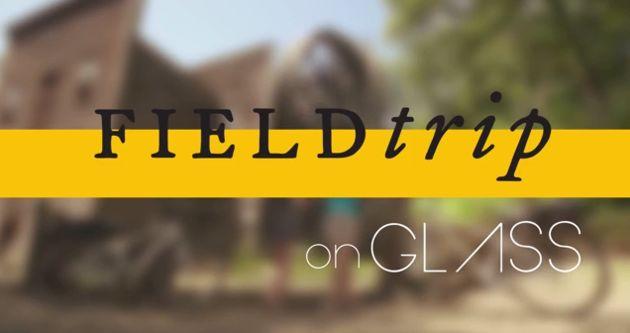 Fieldtrip met Google Glass
