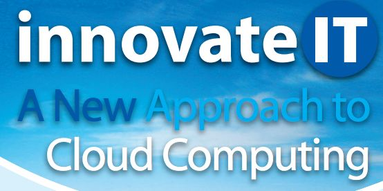Innovate IT Conference 2013: A new approach to cloud computing