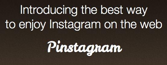 Instagram + Pinterest = Pinstagram