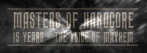 Masters of Hardcore – The Voice of Mayhem