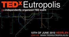 TEDxEutropolis vormt inspiratiebron voor creatieve economie en e-cultuur