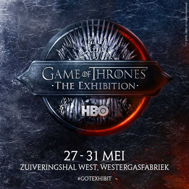 ​De Games of Thrones exhibition is van 27 t/m 31 mei weer in Nederland #GOTExhibit