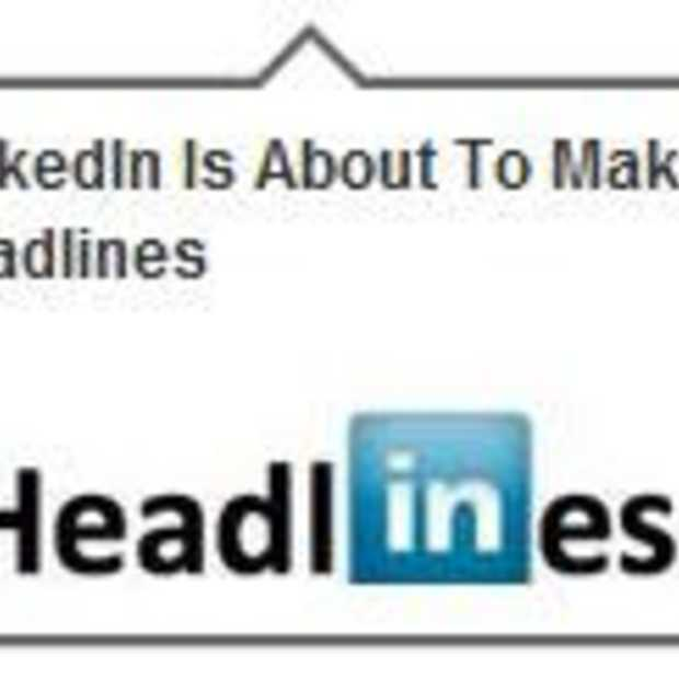 LinkedIn nieuwe diensten: Today en InMaps