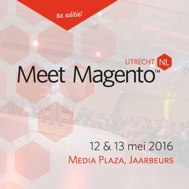 Alles wat je wilt weten over Magento tijdens Meet Magento 12 & 13 mei