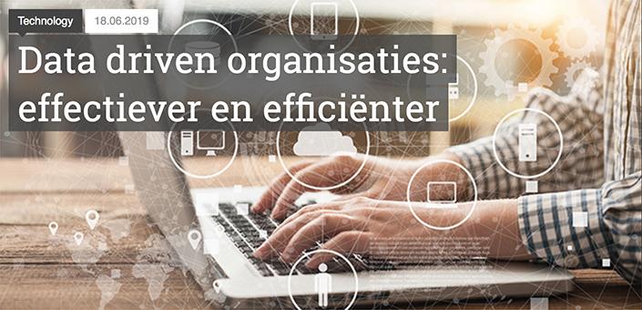 Data driven organisaties: effectiever en efficiënter