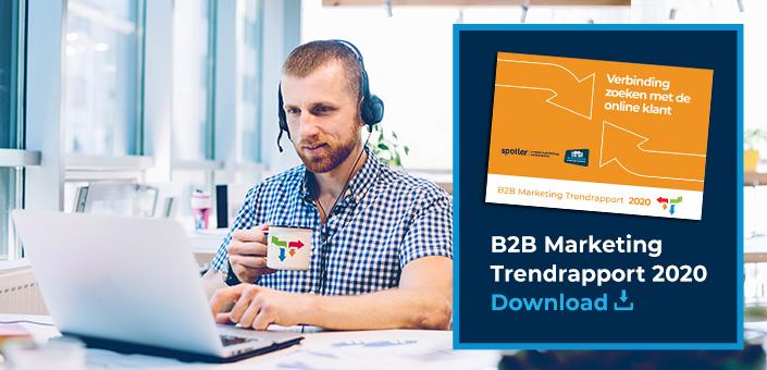 B2B Marketing Trendrapport 2020: Verbinding zoeken met online klant